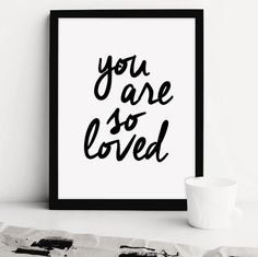 Printable Art: You Are So Loved by iloveprintable.com
