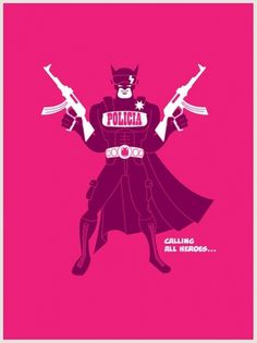 JuarezPoster | Flickr - Photo Sharing! #mexico #police #design #batman #juarez #illustration #poster