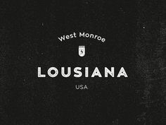 Louisiana logo #logotype #city #type #louisiana #logo #brand #identity #usa #typography