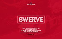 All sizes | Swerve | Flickr - Photo Sharing! #kanye #font #swerve #typo