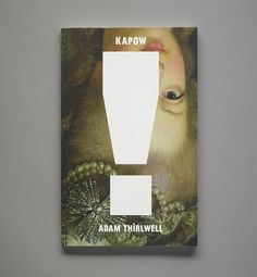 Creative Review - Kapow! Take that, linear narratives! #print #book #kapow #art #fine