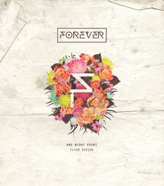 Forever and a Day Flyer Design #forever #day #design #flyer #flower #pink #F #rose #vintage #plants #floral #london #club #party #night