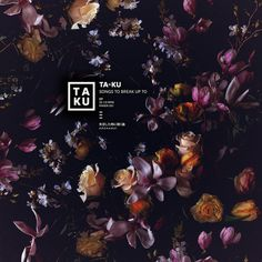 a4169490652_10.jpg (1200×1200) #music #album cover #dark #black #flowers #ta #ku #break up