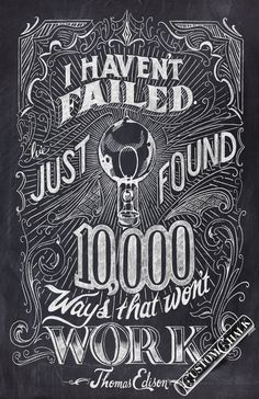 I haven't failed – Thomas Edison Quote – 11×17 print – Original chalkxe2x80xa6 #chalk #typography