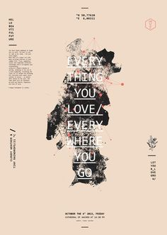 Everything you love, everywhere you go. on Behance #poster #quote #typewriter #wedding #quotation #typogrphy #linoleum print