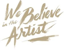 We Belive in the Artist #typography