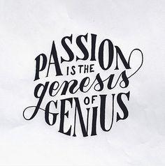passion, genius, type, design, hand drawn
