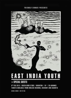 A FRIENDLY DINNER WITH EAST INDIA YOUTH #print #illustration #poster #art #music