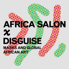 Brooklyn Museum: Africa Salon Disguise July 2016