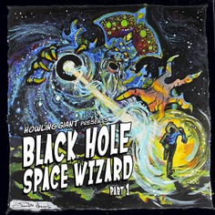 Black Hole Space Wizard: Part 1 | Howling Giant