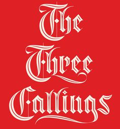 The Three Callings – Neil Tasker #lettering