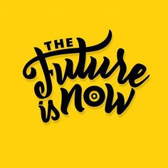Logo en lettering para The Future is Now ✨😌