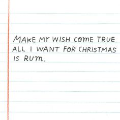 Make my wish come true... hand lettering, christmas, letter