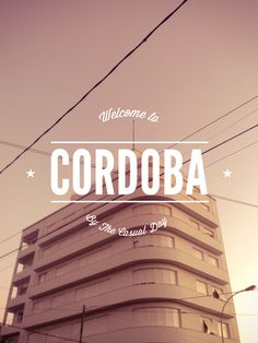 WELCOME TO CORDOBA. | Inspiration DE #brand #typography