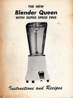 This Blender Has Fins | Flickr - Photo Sharing! #booklet #instruction #guide