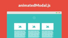 AnimatedModal.js : jQuery Plugin for Fullscreen modal with CSS3 transitions