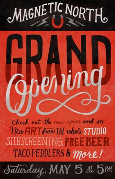typeverything.com   Magnetic North Grand Opening Poster by Mary Kate McDevitt (via magneticnorthpdx)