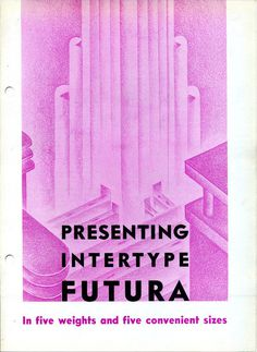 This the gorgeous cover of Intertype's Futura specimen. #futura #type #specimen #typography