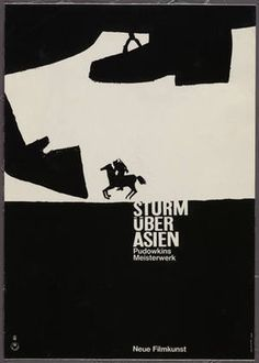 MoMA | The Collection | Hans Hillmann. Sturm Über Asien, Pudowkins Meisterwerk, Neue Filmkunst. 1964 #polish #white #horse #hans #hillmann #black #poster #and