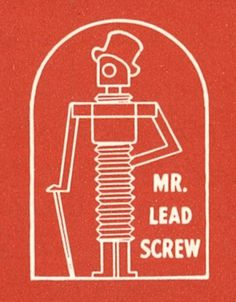 All sizes | Mr. Lead Screw. | Flickr - Photo Sharing! #logos #branding #retro #vintage #screw #logo
