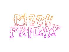 Pizza Friday (party) #type #party #awesome #pizza