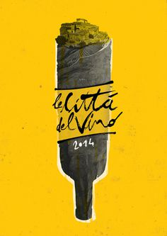 Città Del Vino 2014 (ITALY) on Behance #poster #typography