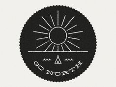 Go north #sun #travel #seal #trip #outdoor #logo #tent #motorcycle