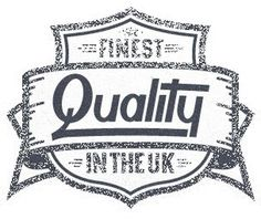 The finest quality in the uk
