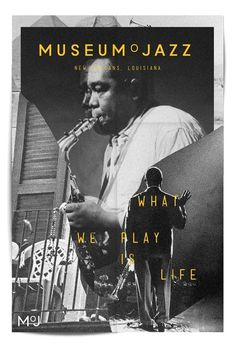 Museum o Jazz What we play is life #design #graphic #poster #typography