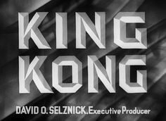 King Kong (1933) Title Card #movie #lettering #title #card #vintage #type