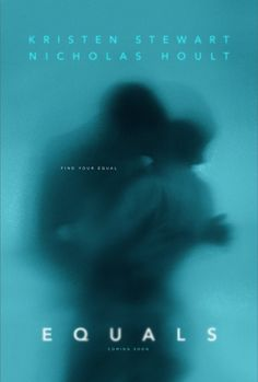 Equals #movie #film #poster