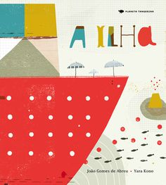 The Island | Planeta Tangerina #book #the #cover #island #illustration #ship