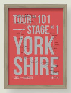 Commemorating the Tour in Yorkshire | Journal | Project 53 #france #design #graphic #de #poster #cycling #tour