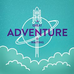 A Great Adventure Is Waiting #adventure #space #travel #design #type #icon #illustration #rocket