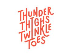 Thunder Thighs Twinkle Toes Logotype