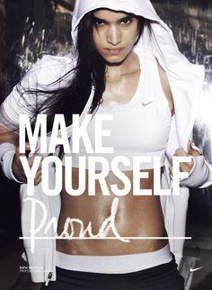 Nike - make yourself proud #fashion