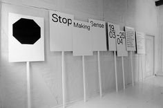 IdN™ Creators® — Research and Development (Stockholm, Sweden) #design #graphic #exhibit #signs #stop
