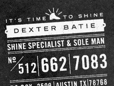 Dribbble - Dexter Batie Business Cards by Matthew Genitempo #typography #ticket