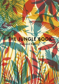 The Jungle Book on Behance #vintage #book cover #pattern #nature #classic #wilderness #jungle
