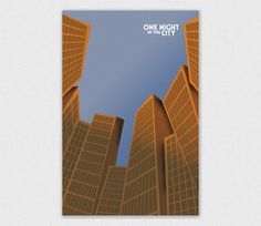 One Night in the City #design #graphic #illustration #building #poster