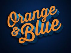 Orange & Blue #blue #orange #typography