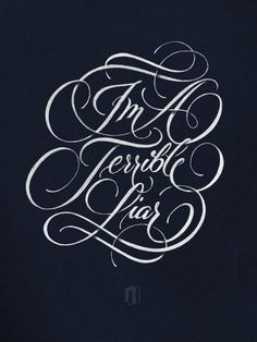 Ryan Hemrick Terrible Liar Typography #type #design #script #lettering
