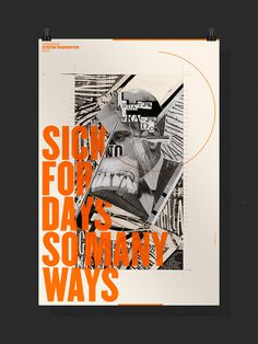 Sick for days so many ways #workshop #poster #type #collage #sagmeister