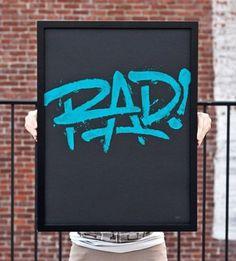 Typeverything.com Rad! Poster by 55 Hi's. - Typeverything