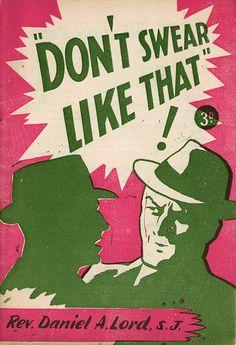 CatholicTruthSocietyofIreland Swear 1950 480 #book