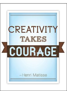 Creativity Takes Courage #type #print #design #typography