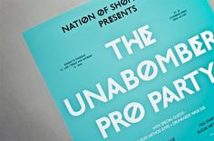 Unabomber Party - Workshop Graphic Design & Print - Leeds, West Yorkshire #type #identity #workshop