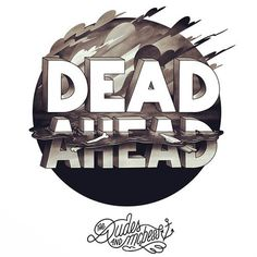 DEAD AHEAD The Dudes #digital #illustration #art