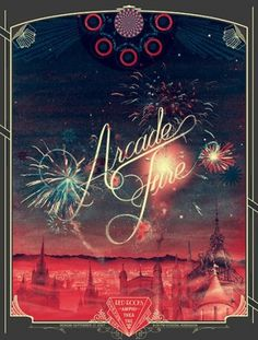 Flyer Goodness: Burlesque of North America -- Gorgeous Gig Posters for the Arcade Fire Tour #type #posters