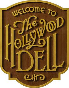 Hollywood Dell Signage #typography #lettering #michael doret #custom type